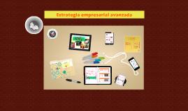 Copy of Estrategia empresarial avanzada