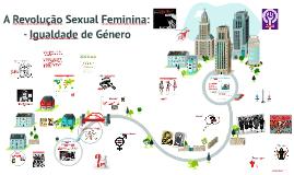 A Revolução Sexual Feminina: