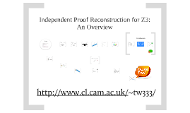 Independent Proof Reconstruction for Z3: An Overview