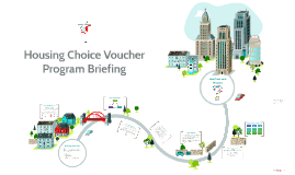 BMHA Housing Choice Voucher Program Briefing
