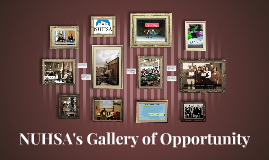 NUHSA's Gallery of Opportunity