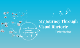 Copy of My Journey through Visual Rhetoric