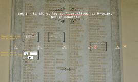 Lot 3 - La CDC et les conflictualités: La Première Guerre mo
