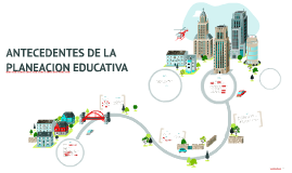 Copy of ANTECEDENTES DE LA PLANEACION EDUCATIVA