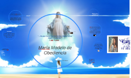 Copy of María modelo de obediencia