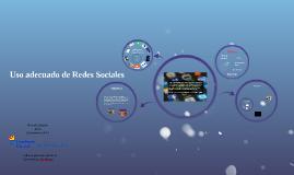 Copia de Uso adecuado de Redes sociales