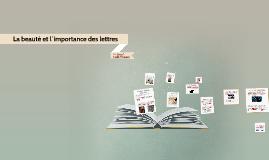 Copy of La beauté et l´importance des lettres