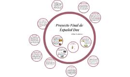 Proyecto Final de Español Dos