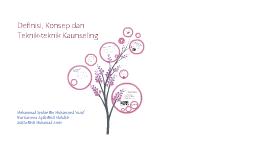 Definisi, Konsep dan Teknik-teknik Kaunseling