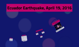 Ecuador Earthquake, April 19, 2016