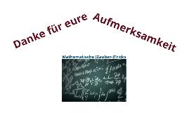 Mathematische (Zauber-)Tricks