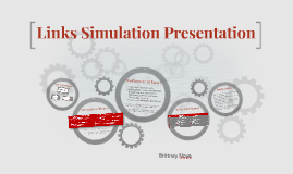 Copy of Links Simulation Presentation