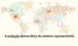 A evolução democrática do sistema representativo