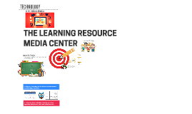 Learning Resource Media Center