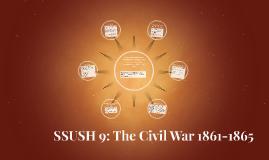 SSUSH 9: The Civil War 1861-1865