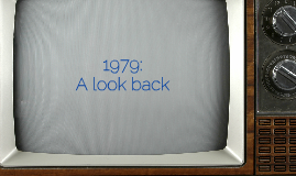 1979: A Look Back