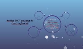Análise SWOT ao Setor da Construção Civíl