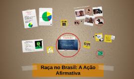 Raça no Brasil: A Ação Afirmativa