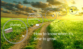 How to know when its time to grow