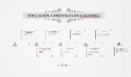 EDUCACIÓN A DISTANCIA EN COLOMBIA