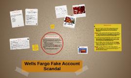 Wells Fargo Fake Account Scandal