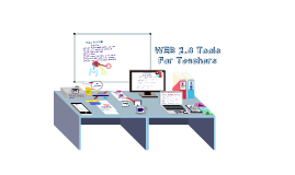 Copy of Awesome WEB 2.0 Tools For Teachers