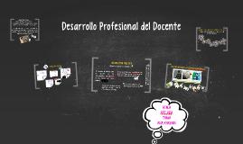 Desarrollo Profesional del Docente