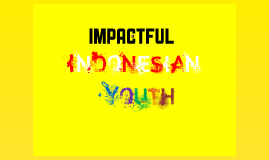 Impactful Indonesian Youth