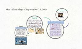 Media Mondays - September 29, 2014