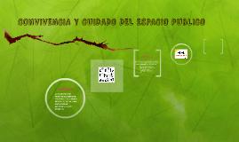 CONVIVENCIA Y CUIDADO DEL ESPACIO PUBLICO