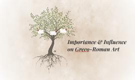 Importance & Influence on Greco-Roman Art