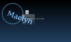 Maelyn