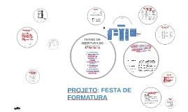 Copy of PROJETO: FESTA DE FORMATURA