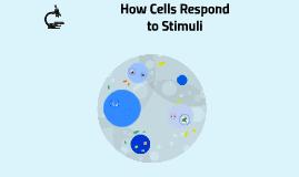 How Cells Respond to Stimuli