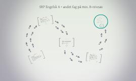 Copy of SRP Engelsk A + andet fag