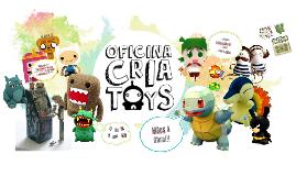 CriaToys - 4ª feira