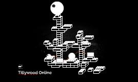 Tillywood Online