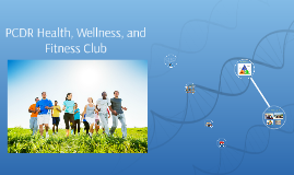 PCDR Health, Wellness, and Fitness Club