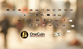 Copy of [ENGLISH] OneCoin Official Presentation