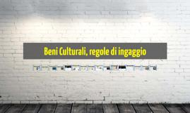 beni culturali, regole di ingaggio