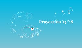 Proyección '17/'18