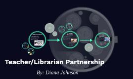Teacher/Librarian Partnership