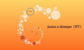 Copy of ¿QUÉ ES EL JUST-IN-TIME?