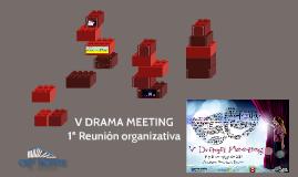 V DRAMA MEETING