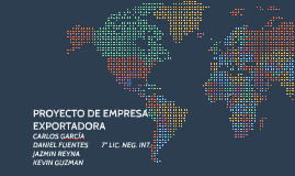 PROYECTO DE EMPRESA EXPORTADORE