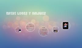 Entre luces y colores