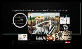 Hogere datakwaliteit leidt tot hogere ROI op uw campagnes