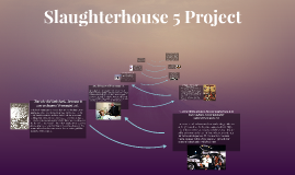 Copy of Slaughterhouse 5 Project