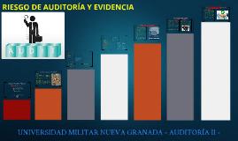 RIESGO DE AUDITORÍA Y EVIDENCIAS