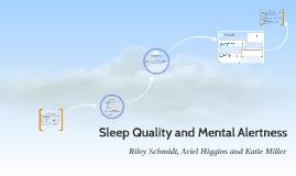 Sleep Quality and Mental Alertness
